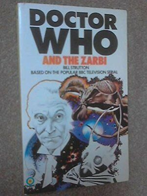 Doctor Who and the Zarbi by Strutton, Bill Paperback Book The Cheap Fast Free