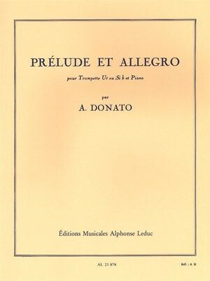 Anthony Donato: Prélude Et Allegro (Trumpet). Sheet Music