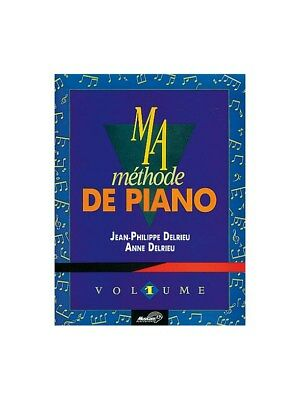 Ma Méthode de Piano - Volume 1. Book