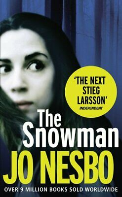 The Snowman: A Harry Hole thriller (Oslo Sequence 5) by Nesbo, Jo Paperback The