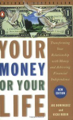 Your Money or Your Life: Transforming Your Relatio