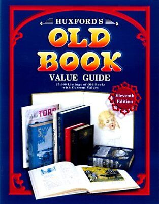 Huxfords Old Book Value Guide: 25,000 Listings of