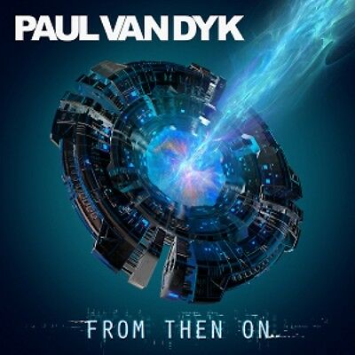 Paul Van Dyk - From Then On CD ALBUM NEW (20TH OCT)