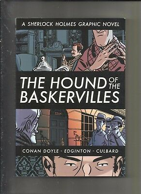 The Hound of the Baskervilles. A Sherlock Holmes Graphic Novel.