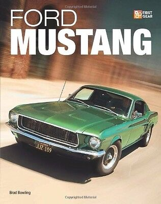 FORD MUSTANG (First Gear) Book Manual GT Shelby Boss 302 Mach I 5.0L Pony Car /
