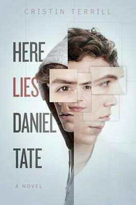 NEW Here Lies Daniel Tate By Cristin Terrill Hardcover Free Shipping