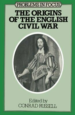 The Origins of the English Civil War (Problems in Focus) Paperback Book The