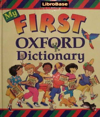My First Oxford Dictionary by Goldsmith, Evelyn Hardback Book The Cheap Fast