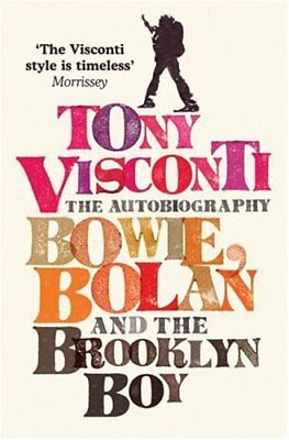 Tony Visconti: The Autobiography: Bowie, Bolan and the Brooklyn Boy, Visconti, T