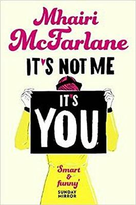 It's Not Me, It's You, McFarlane, Mhairi, New condition, Book