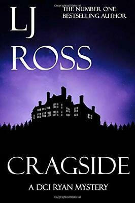 Cragside: A DCI Ryan Mystery (The DCI Ryan Mysteries) by Ross, LJ Book The Cheap