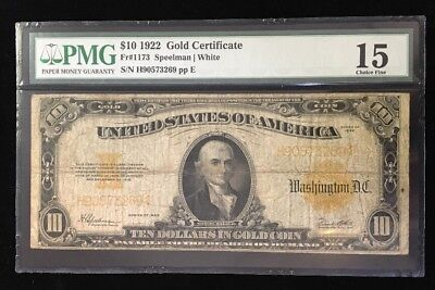 1922 $10 Gold Certificate PMG 15 Choice Fine