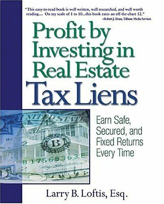 Profit by Investing in Real Estate Tax Liens: Earn