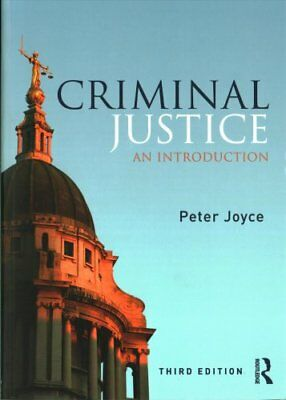 Criminal Justice: An Introduction by Peter Joyce (Paperback, 2017)