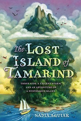 The Lost Island of Tamarind (The Book of Tamarind, Bk. 1)