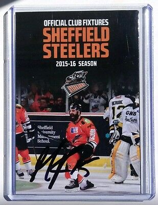 Auto'd MATHIEU ROY 2015-16 Sheffield Steelers glossy card Pocket Schedule