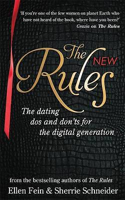 The New Rules: The dating dos and don'ts for the digital generation from the bes