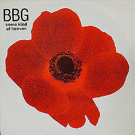 BBG - Some Kind Of Heaven - Polydor - 1991 #1496