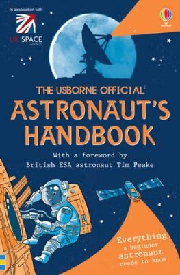 The Usborne Official Astronaut's Handbook 9781409590743 (Paperback, 2015)