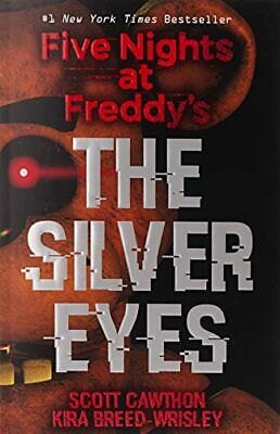 Five Nights at Freddy's: The Silver Eyes by Breed-Wrisley, Kira Book The Cheap