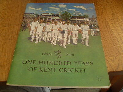 One Hundred Years Of Kent Cricket 1870-1970