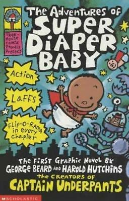 NEW Captain Underpants : The Adventures of Super Diaper Baby By Dav Pilkey