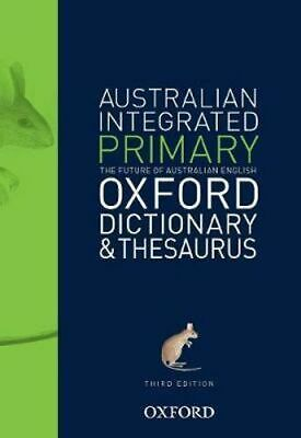 NEW Australian Primary Integrated Dictionary and Thesaurus By Oxford Dictionary