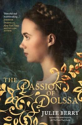 NEW The Passion of Dolssa By Julie Berry Paperback Free Shipping