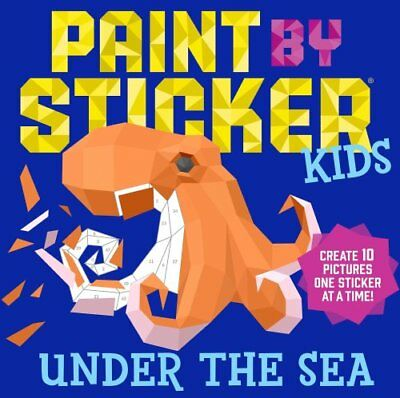 Paint by Sticker Kids: Under the Sea by Workman Publishing 9781523500383