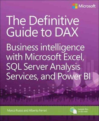 The Definitive Guide to DAX Business intelligence with Microsof... 9780735698352