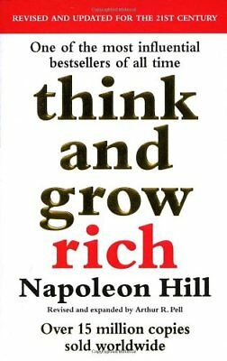 Think And Grow Rich By Napoleon Hill. 9780091900212
