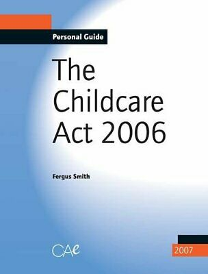 Childcare Act, 2006 by Smith, Fergus Paperback Book The Cheap Fast Free Post