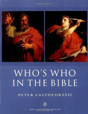 Whos Who in the Bible: New Illustrated Edition (R