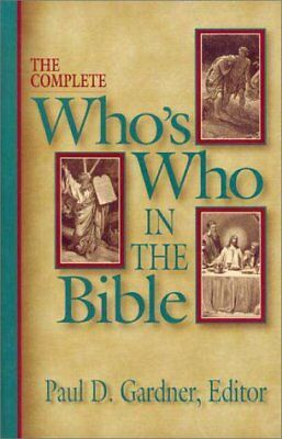 Complete Whos Who in the Bible, The
