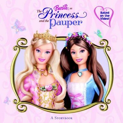 Barbie as the Princess and the Pauper: A Storybook