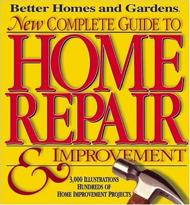Better Homes and Gardens New Complete Guide To Hom