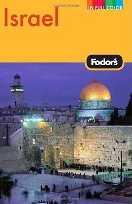 Fodors Israel, 7th Edition (Full-color Travel Gui