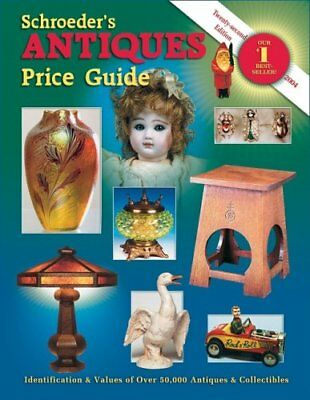 Schroeders Antiques Price Guide 22nd Edition