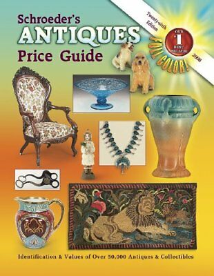Schroeders Antiques Price Guide