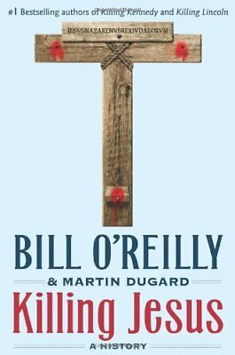 Killing Jesus (Bill OReillys Killing Series)