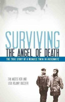 Surviving the Angel of Death The True Story of a Mengele Twin i... 9781933718576