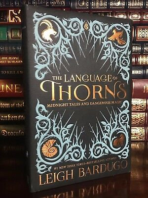 The Language of Thorns ✎SIGNED✎ by LEIGH BARDUGO Hardback 1st Edition & Printing