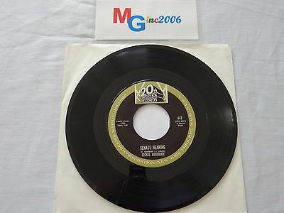 "DICKIE GOODMAN SENATE HEARING 7"" SINGLE 20th CENTURY FOX RECORDS 443 1963"