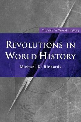 NEW Revolutions in World History by Michael D. Richards Paperback Book (English)