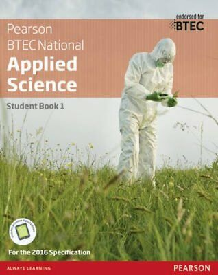 BTEC Level 3 Nationals Applied Science Student Book 1 9781292134093