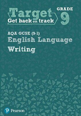 Target Grade 9 Writing AQA GCSE (9-1) English Language Workbook (I... by Unknown