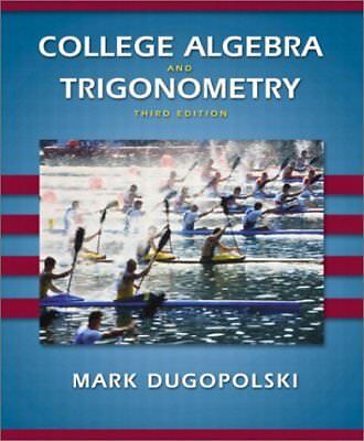 College algebra and trigonometry 4th edition 599 picclick college algebra and trigonometry 3rd edition fandeluxe Choice Image