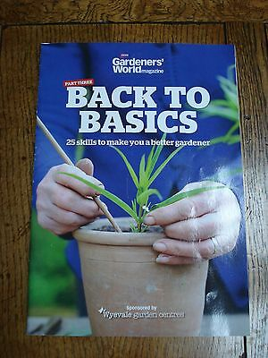 Special Subscribers' Edition Gardeners' World Magazine - Back To Basics - Part 3
