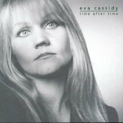 Eva Cassidy - Time After Time - Eva Cassidy CD OPVG The Cheap Fast Free Post The