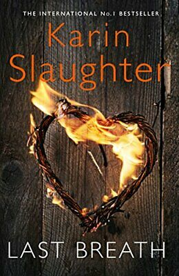 Last Breath by Slaughter, Karin Book The Cheap Fast Free Post